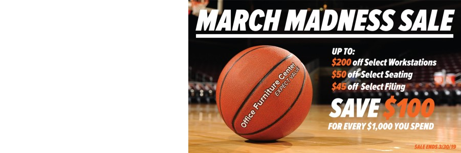 Office Furniture Center's March Madness Sale