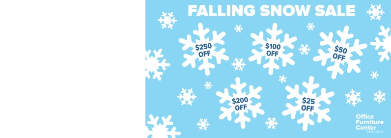 Office Furniture Center's Falling Snow Sale