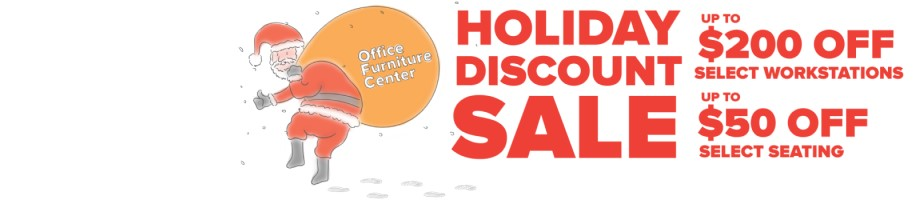 2018 Office Furniture Center Holiday Discount Sale